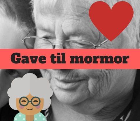 GAVE TIL MORMOR