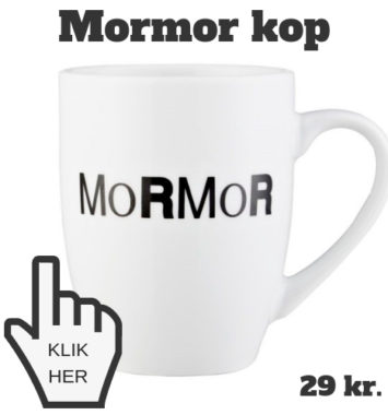 GAVE TIL MORMOR - MORMOR KOP